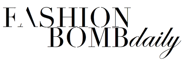 Fashion Bomb Daily Style Magazine: Celebrity Fashion, Fashion News, What To Wear, Runway Show Reviews