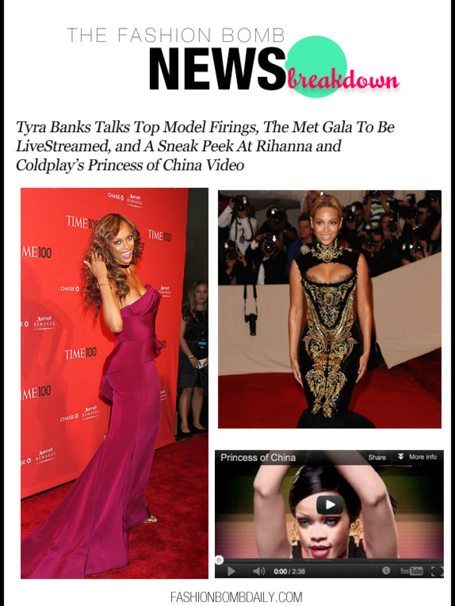 Tyra Banks Talks Top Model Firings, The Met Gala To Be LiveStreamed, and A Sneak Peek At Rihanna and Coldplay's Princess of China Video