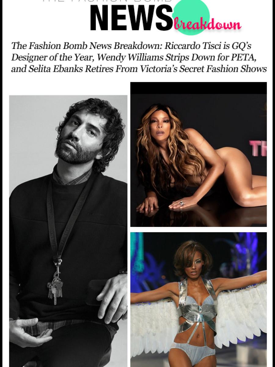The Fashion Bomb News Break Down-112912-The Fashion Bomb News Breakdown- Riccardo Tisci is GQ's Designer of the Year, Wendy Williams Strips Down for PETA, and Selita Ebanks Retires From Victoria's Secret Fashion Shows