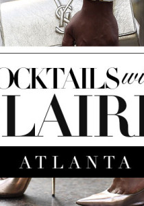 Cocktails with Claire Atlanta December 5th: Breaking into Fashion Panel with Marlo Hampton, Derek Blanks, Daniel Hawkins, and More!