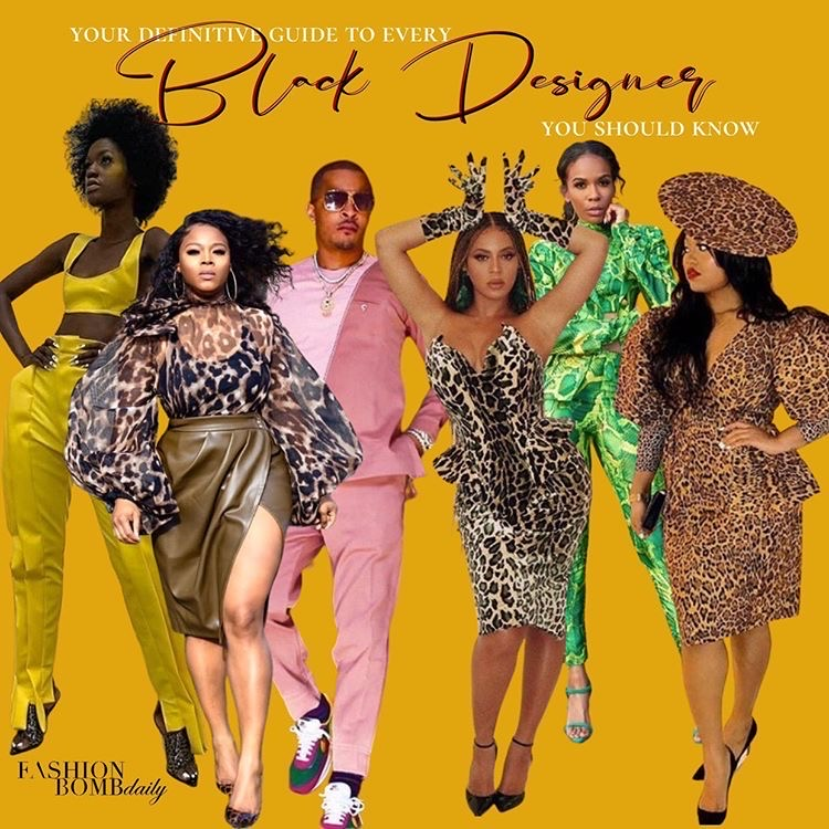Fashion Bomb Daily S 2020 Definitive Guide To 100 Black Designers Black Owned Luxury Fashion Brands You Should Know Fashion Bomb Daily Style Magazine Celebrity Fashion Fashion News What To Wear Runway Show Reviews